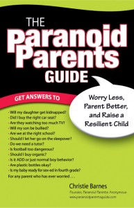 The Paranoid Parents Guide