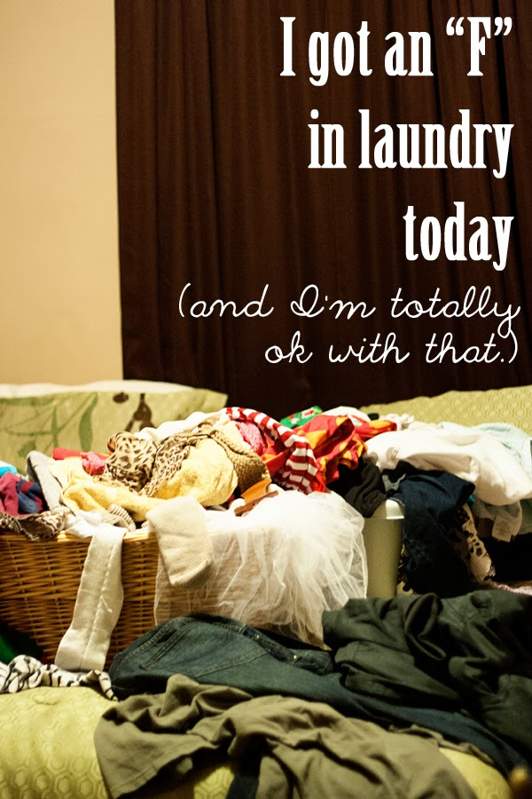 "I Got an ""F"" in Laundry Today, and I'm Totally Okay With That"