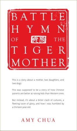 The Battle Hymn of the Tiger Mother