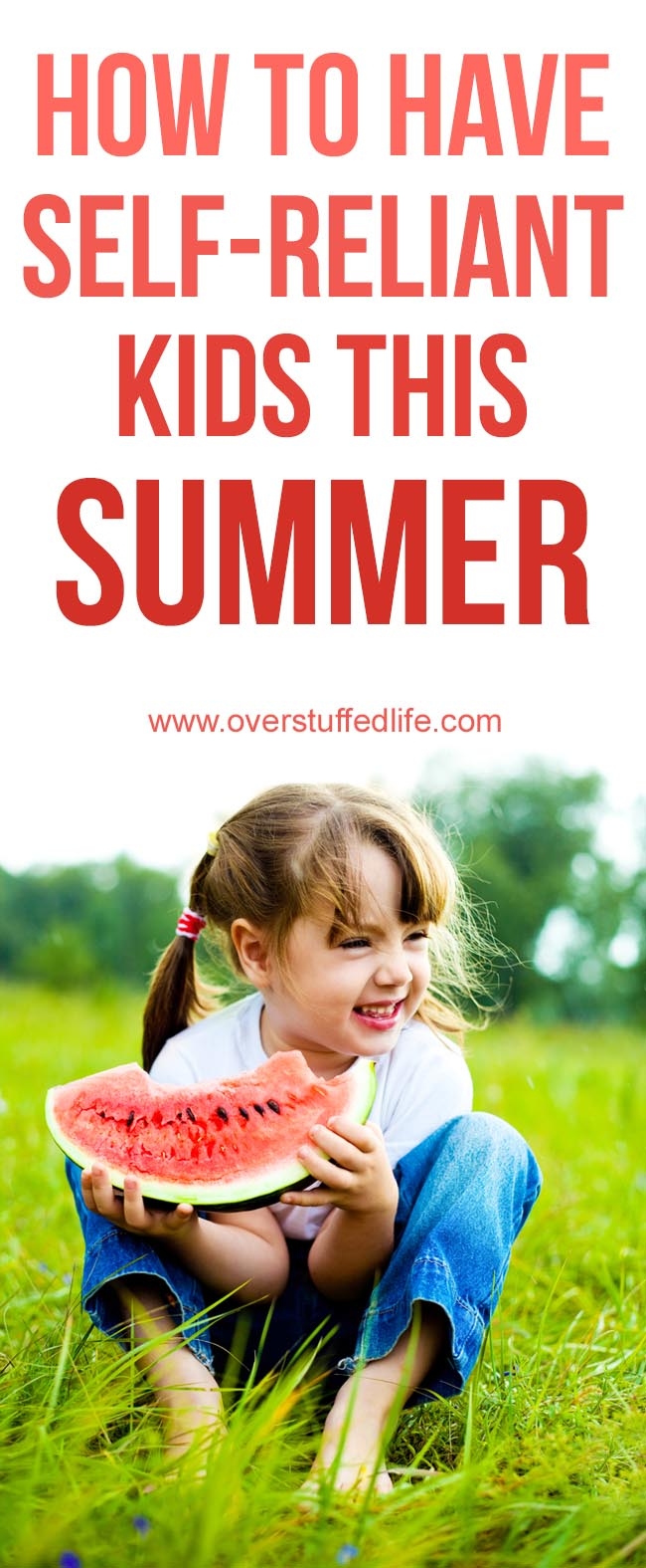 How to Have Self-Reliant Kids This Summer
