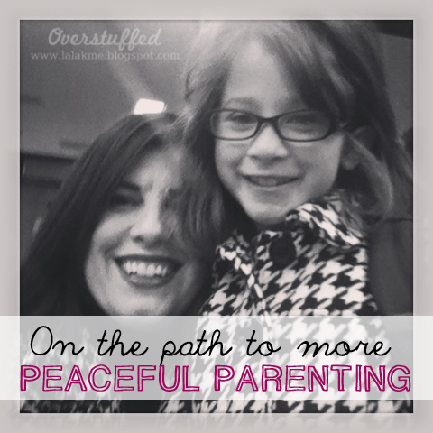 On the Path to More Peaceful Parenting