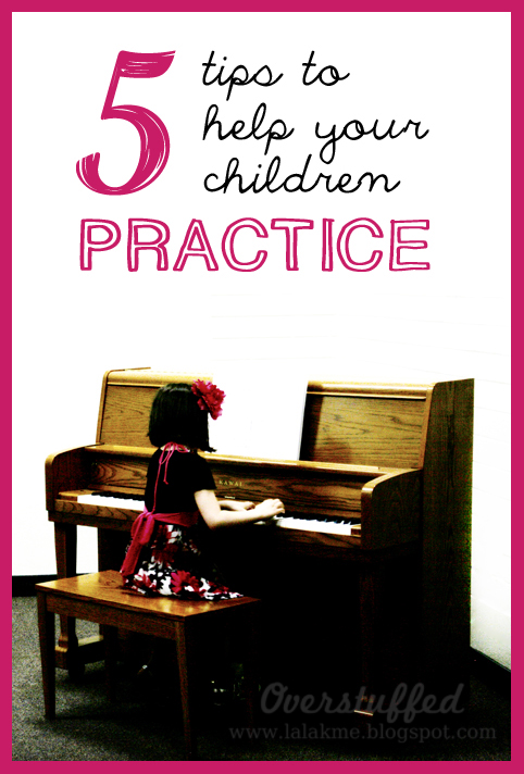 Five Tips to Help Your Children Practice