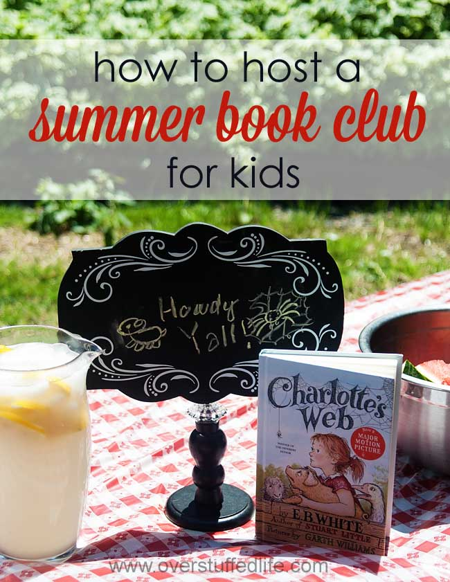 How to Host a Summer Book Club for Kids: Charlotte's Web