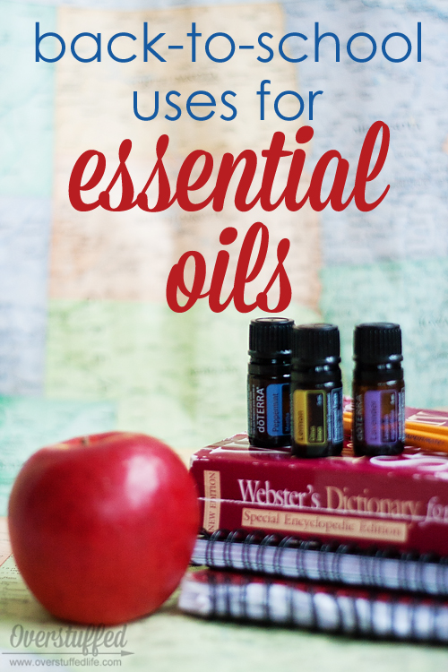 Back-to-School Uses for Essential Oils