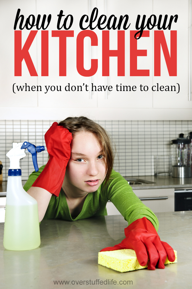 How to Keep Your Kitchen Clean When You Don't Have Time to Clean