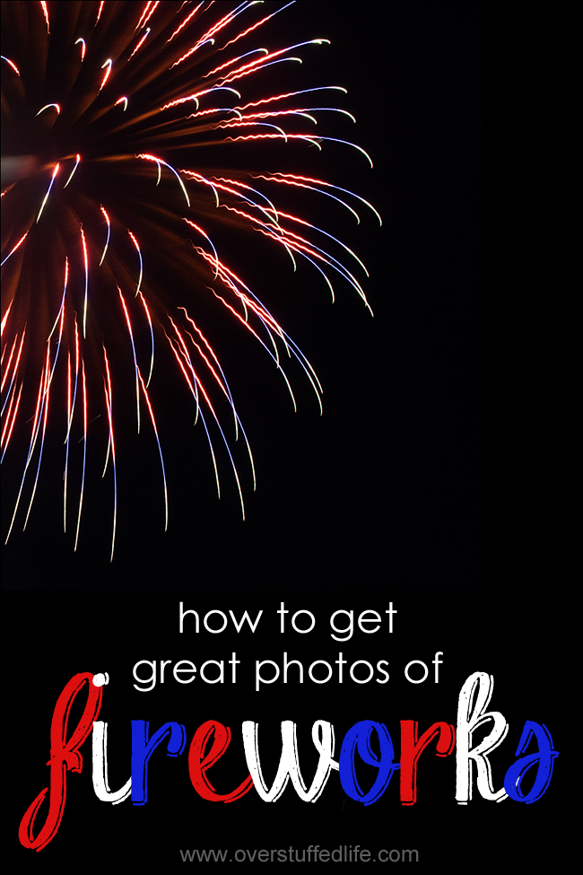 How to Get Great Shots of Fireworks