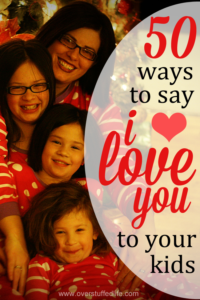 "50 Ways to Say ""I Love You"" to Your Children"
