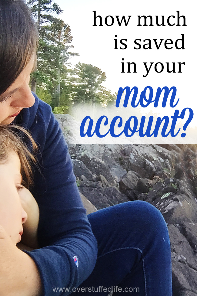 "How Full is Your ""Mom Account?"""