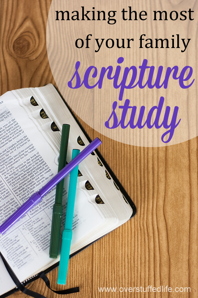Making the Most of Your Family Scripture Study