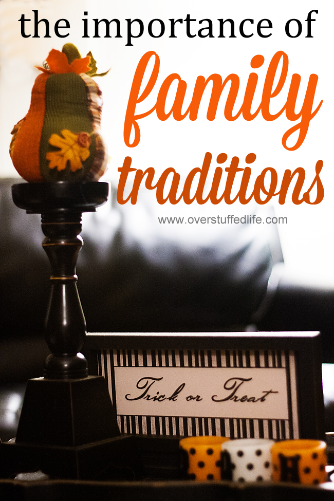 Why Family Traditions are Important {and a list of our favorites}