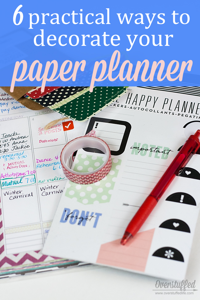6 Practical Ways to Decorate Your Paper Planner