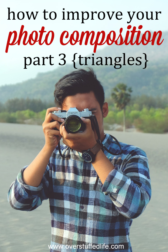 How to Improve Your Photo Composition: Use Visual Triangles